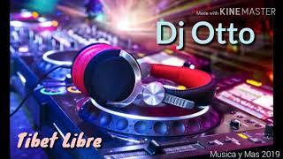TIBET LIBRE - DJ OTTO (AUDIO) TRIBAL