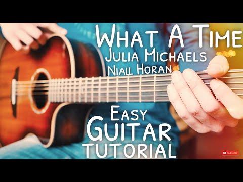 What A Time Julia Michaels Niall Horan Guitar // What A Time Guitar // Guitar Lesson #643