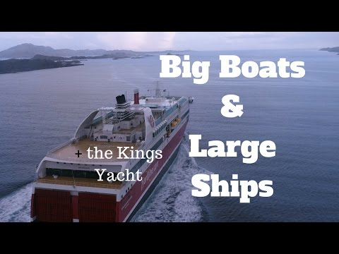 4K Big Boats & Large Ships and a Kings Yacht Norway | P4 Pro | Drone Video