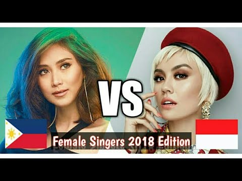 Philippines VS Indonesia - Female Singers 2018 Edition