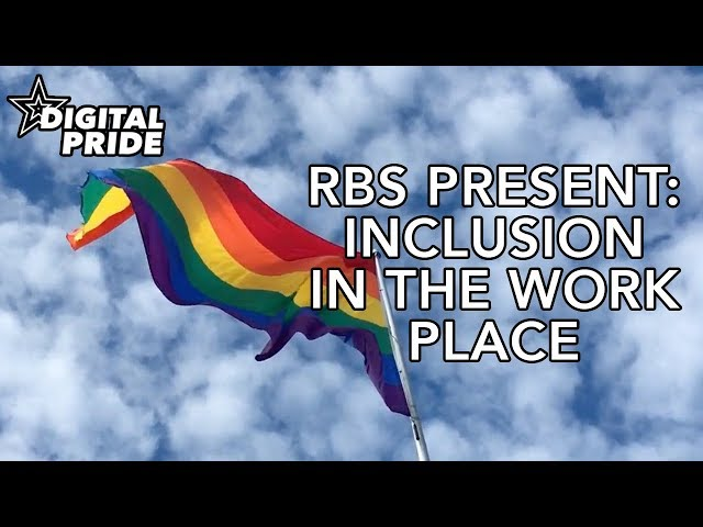 RBS Digital Pride 2018: Inclusion in the workplace