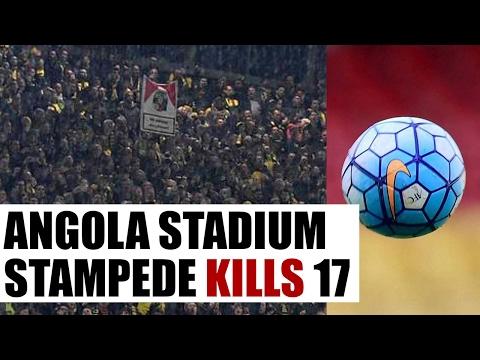 Angola stadium stampede kills 17, investigation ordered | Oneindia News