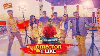 Bangladeshi Director Be Like (দেশী পরিচালক)|Desi Director | Tawhid Afridi | Bangla Funny Video 2018 thumbnail