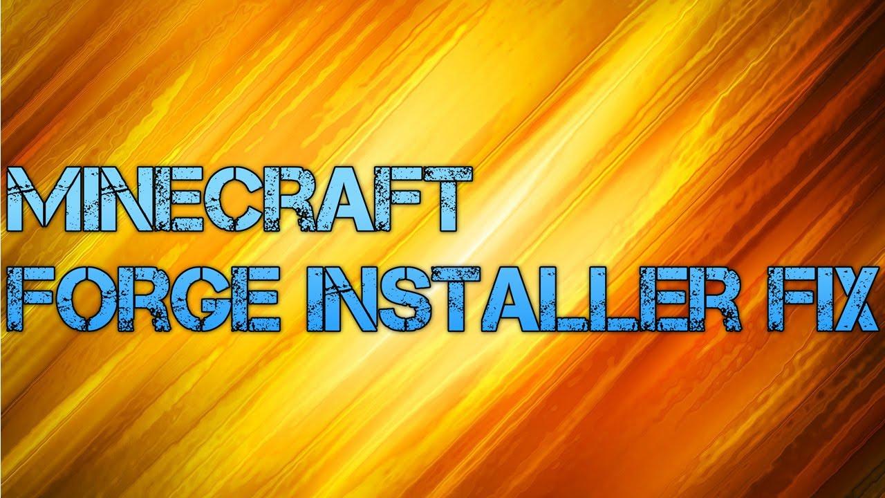 minecraft forge installer wont open
