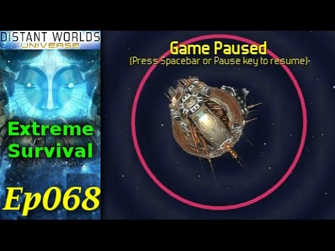 Distant Worlds Universe - Extreme Survival LP - Ep068 - Reserve Fleet