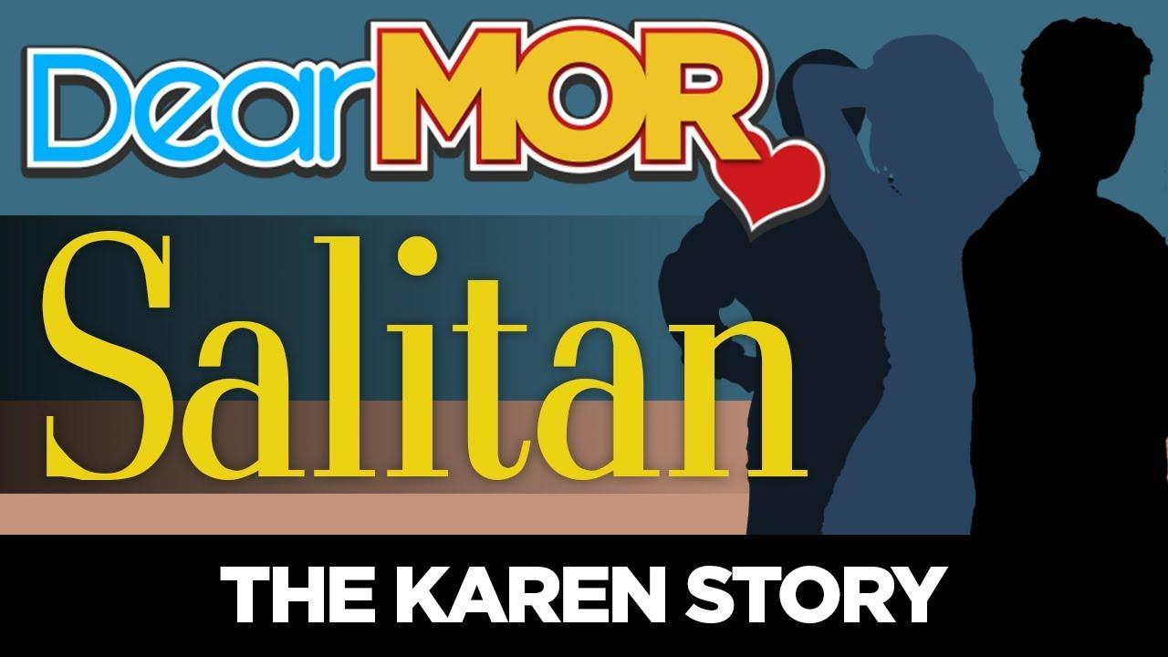 #DearMOR: 'Salitan' The Karen Story 06-22-18