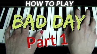 "How to play ""Bad Day"" by Daniel Powter, piano tutorial"