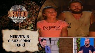 Survivor Panorama | 64. Bölüm | Merve'nin o sözlerine tepki!