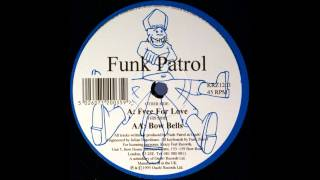 Funk Patrol - Free For Love