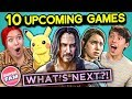 College Kids React To 10 Upcoming Games In 2019 And Beyond