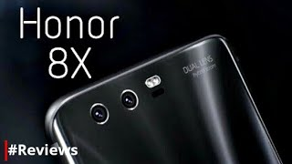 Huawei Honor 8X - price, specifications, features, release date - #Reviews