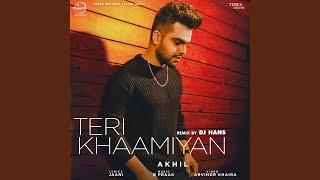 Teri Khaamiyan Remix By DJ Hans