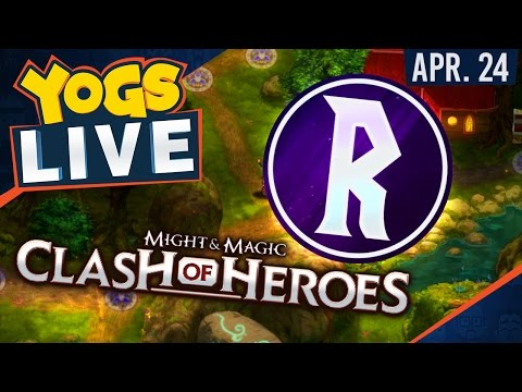 Might and Magic: Clash of Heroes w/ Rythian! - 24th April 2017