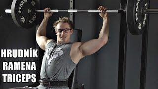 PROPOUŠTÍM LUKŠU - TRÁPÍ MĚ! Trénink prsa, ramena, triceps