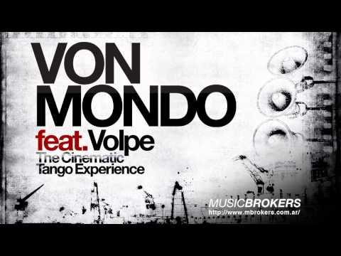 Vivre Pour Vivre - The Cinematic Tango Experience - Von Mondo feat. Posado - HQ