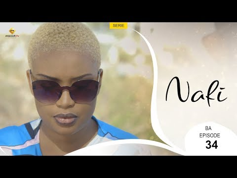 Série NAFI - Bande Annonce - Episode 34