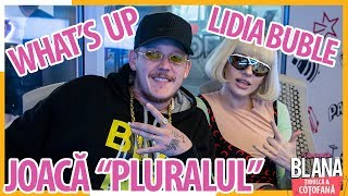 "LIDIA BUBLE si WHAT'S UP joaca &quotPLURALUL"" #DimineataBlana"