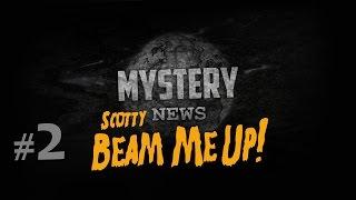 SCOTTY, BEAM ME UP! - Mystery News #2 - Teleportation ist möglich!