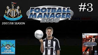 Let's Play Football Manager 2008 | Newcastle United S01 E03: MAN CITY! | FM08