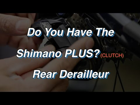 How To Use The Shimano Plus Rear Derailleur (Clutch) - YouTube