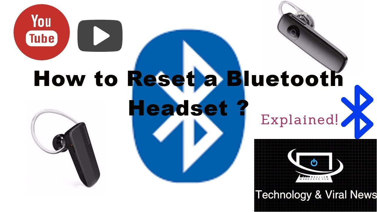 How to reset a Bluetooth headset ?