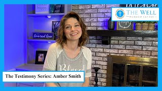 The Testimony Series - Amber Smith