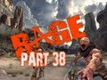 watch he video of RAGE Walkthrough Part 38 Eastern Wasteland Let's Play (Gameplay & Commentary)