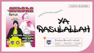 Anisa Rahma - Ya Rasulallah ( Official Music Video )