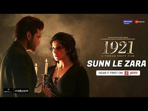 Sunn Le Zara - Full Audio | 1921 | Zareen...