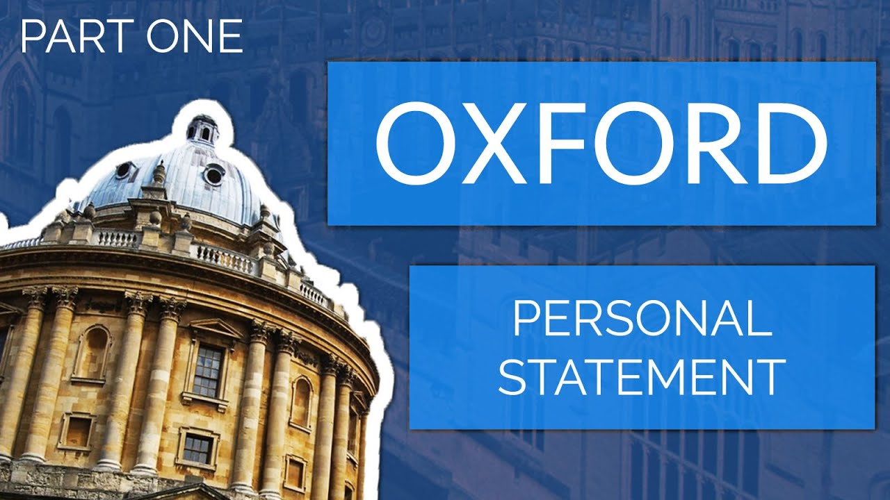 [Part 1] Applying to Oxford University: How to Write a Personal Statement