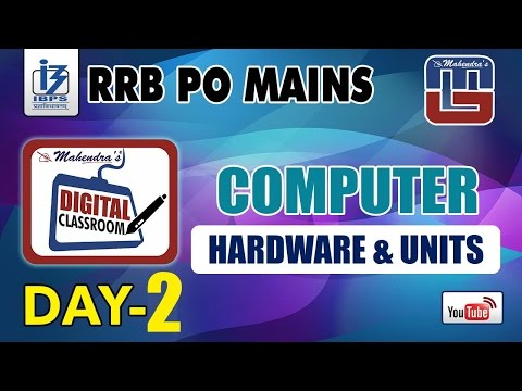 HARDWARE & UNITS | DAY - 2 | #Rrb_PO_MAINS | COMPUTER | #digitalclassroom