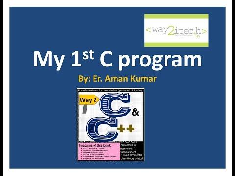 6  My First C program. (using Dev C++)
