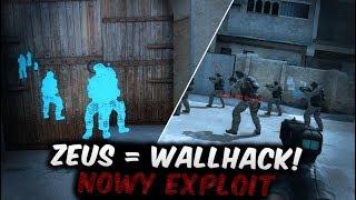 ZEUS = WALLHACK!  NOWY LEGALNY CHEAT W CS:GO! EXPLOIT (WH) IMIRR