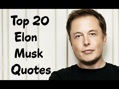 Top 20 Elon Musk Quotes - The Business Magnate - YouTube
