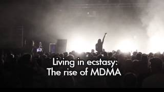 Living In Ecstasy - The Rise Of MDMA - Trailer