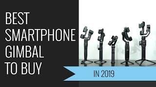 Best Smartphone Gimbal to Buy in 2019