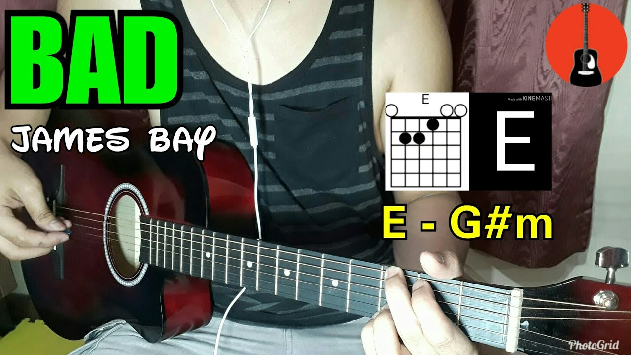 Bad James Bay Chords James Bay Bad Guitar Tutorial Guitar Chords Guitar Cover
