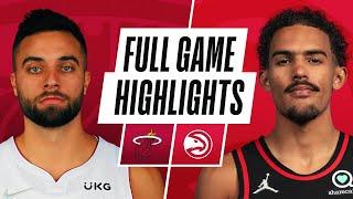 HEAT at HAWKS   NBA PRESEASON FULL GAME HIGHLIGHTS   October 14, 2021