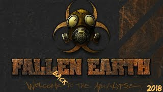 Fallen Earth - Welcome BACK to the Apocalypse