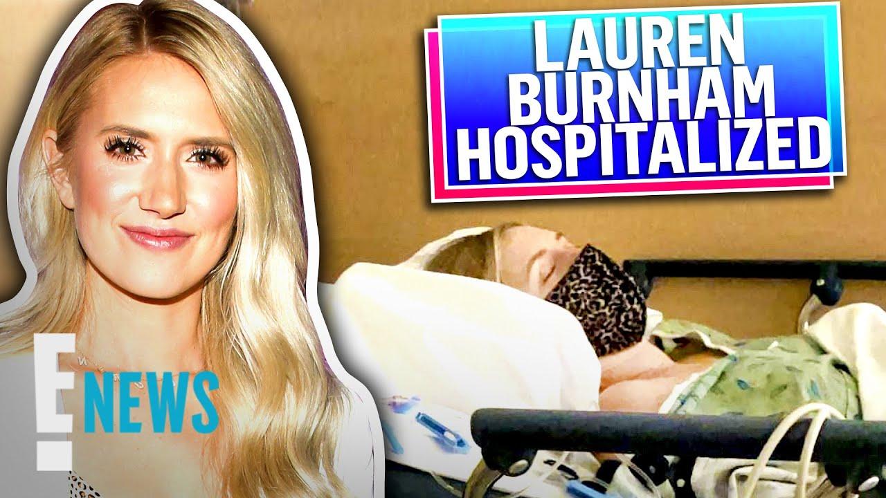 Lauren Burnham Hospitalized For Postpartum Complications   E! News