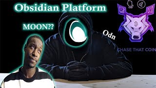 Obsidian Platform (ODN) Should You Invest