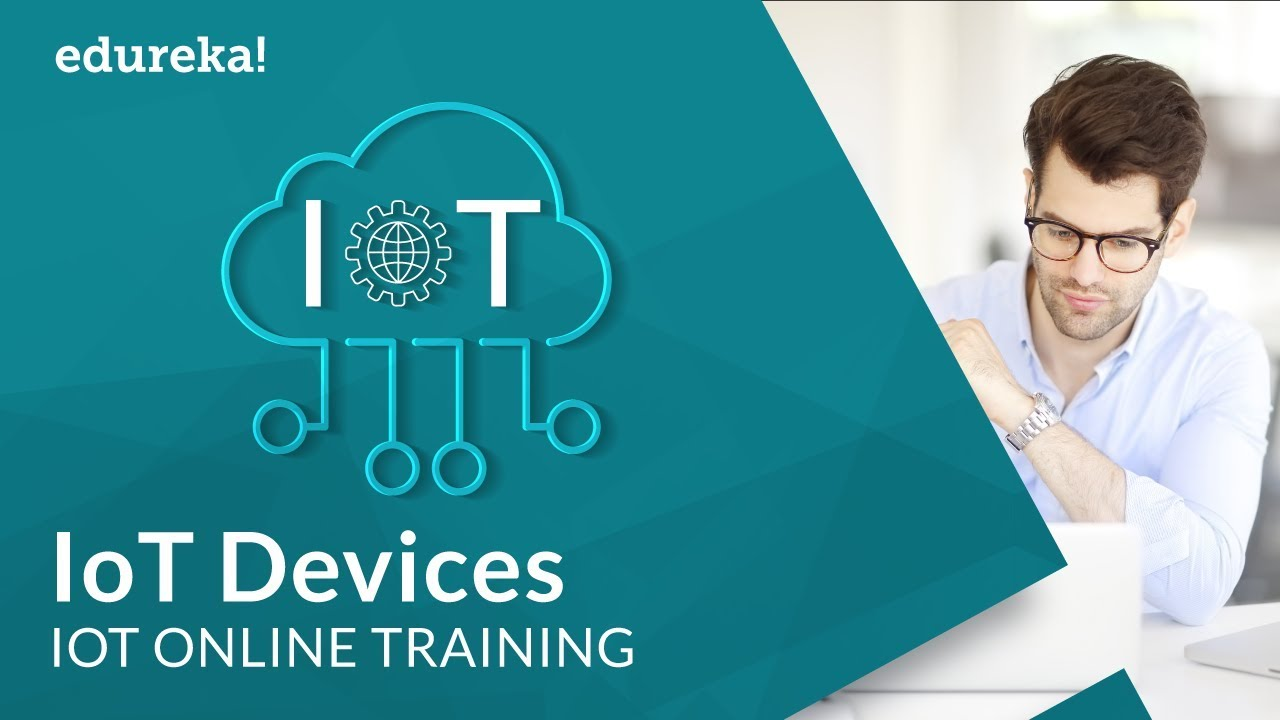 Iot Devices Example Iot Applications Internet Of Things Tutorial