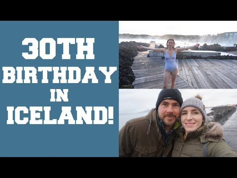 SURPRISE 30TH BIRTHDAY TO ICELAND!