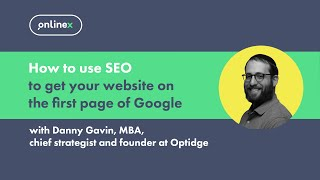 How to use SEO to get your website on the first page of Google