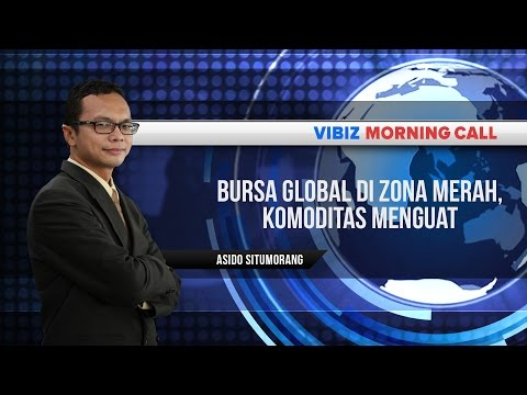 Bursa Global di Zona Merah, Komoditas Menguat, Vibiznews 21 Agustus 2015