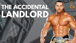 The Accidental Landlord with Barri Griffiths
