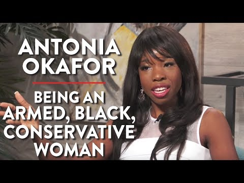 Being an Armed, Black, Conservative Woman (Antonia Okafor Pt