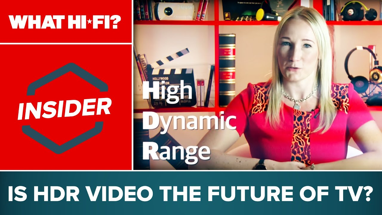 HDR TV: What is it? How can you get it? | What Hi-Fi?