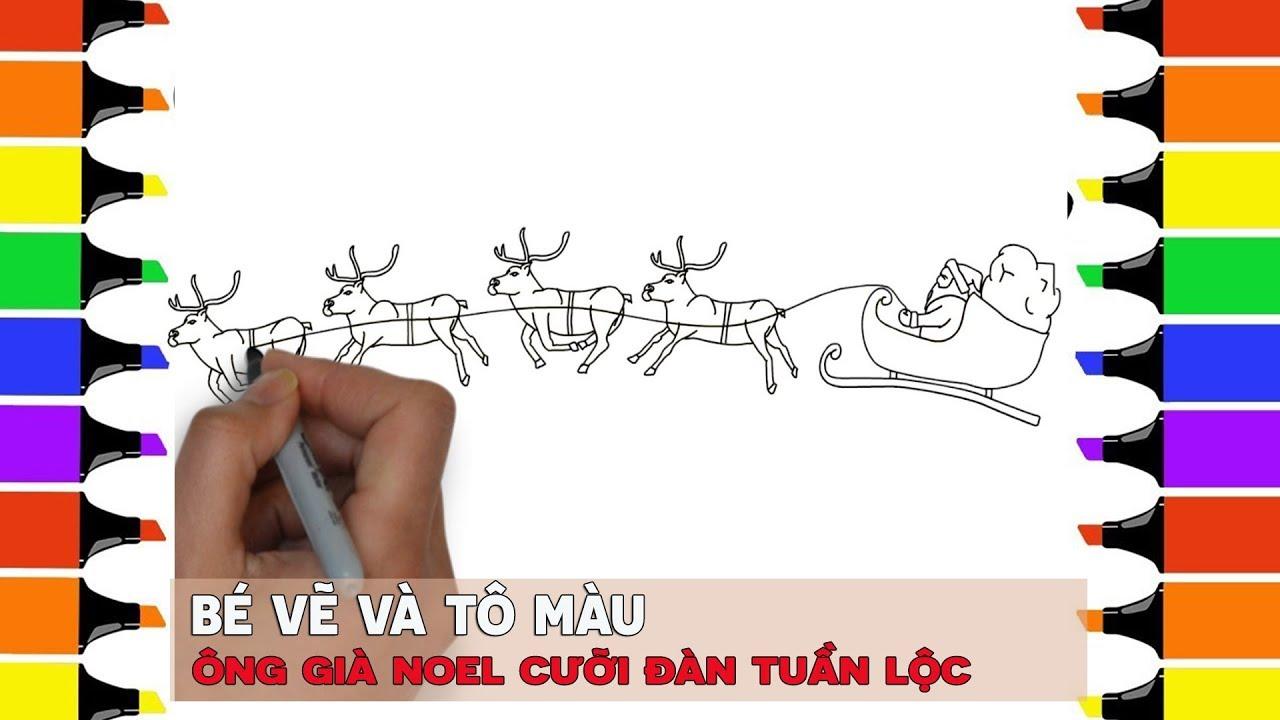 Bé vẽ Ông già noel cưỡi đàn tuần lộc | Santa Claus and Reindeer  |  Tự học tự làm