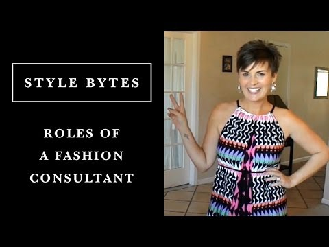 [HD] The Many Roles of a Fashion Consultant